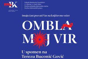 Književna večer OMBLA, MOJ VIR - u spomen na Terezu Buconić Gović @ Ljetnikovac Bunić Kaboga