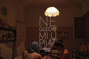 NE GLEDAJ MI U PIJAT  – drama @ Kino Sloboda