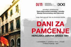 """""""Dani za pamćenje: herojska obrana Grada 1991."""" @ Tvrđava Imperijal na Srđu"""