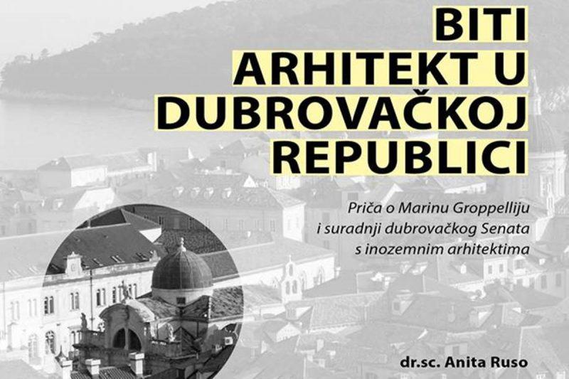 'Biti arhitekt u Dubrovačkoj Republici'