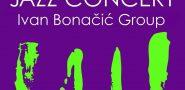 VEČERAS Ne propustite jazz poslasticu u izvedbi Ivan Bonačić Group!