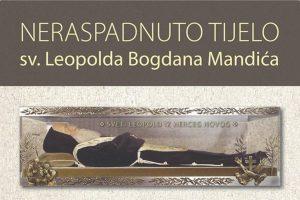 UŽIVO S DuListom pratite boravak relikvije sv. Leopolda Bogdana Mandića
