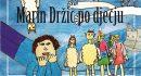 'PRIČE OKO POPRETA' Promocija slikovnice 'Marin Držić po dječju'