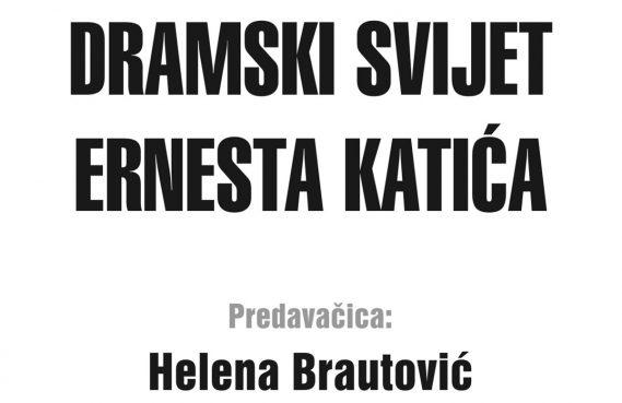 Saznajte sve o dramskom svijetu Ernesta Katića